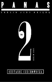 Scriptores : pamięć, miejsce, obecność : laboratorium pamięci, małe ojczyzny, spotkania kultur nr 37(2009) : PANAS – Lublin jest księgą. T. 2, Czytanie Czechowicza