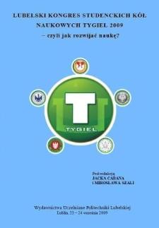 Lubelski Kongres Studenckich Kół Naukowych TYGIEL 2009 - czyli jak rozwijać naukę?