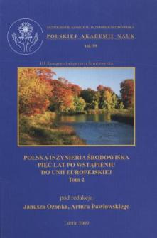 Polska inżynieria środowiska pięć lat po wstąpieniu do Unii Europejskiej. T. 2