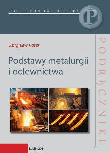 Podstawy metalurgii i odlewnictwa